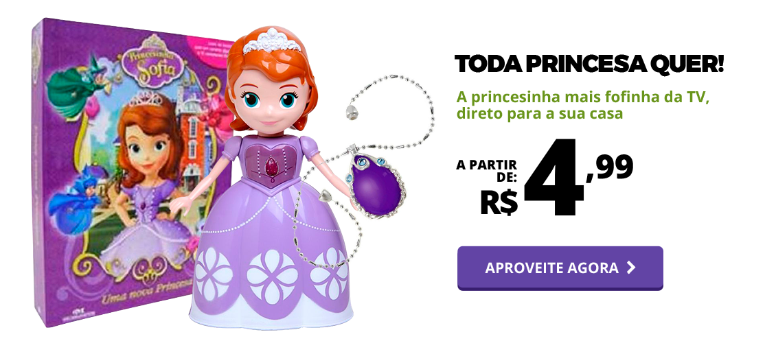 Lote 01 - Sucesso da TV - Princesa Sofia